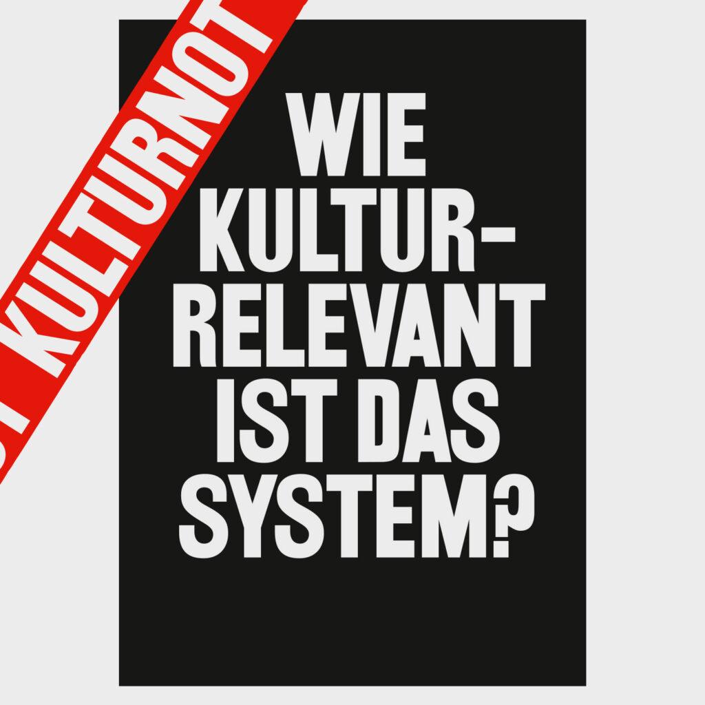 Wie kulturrelevant ist das System?